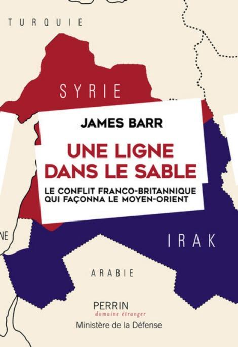 « Une ligne dans le sable » : un nouveau regard sur l'histoire de la rivalité franco-britannique auMoyen-Orient